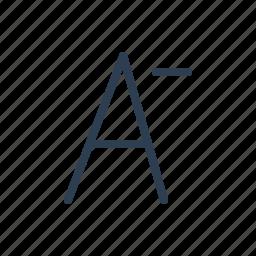 decrease, font, minimize, smaller, style, text, typography icon