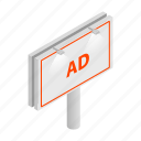 ad, advertisement, billboard, business, isometric, man, marketing icon