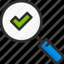 approve, check, find, mark, ok, search, tick icon