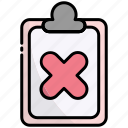 clipboard, document, list, rejected, denied, cancel, block