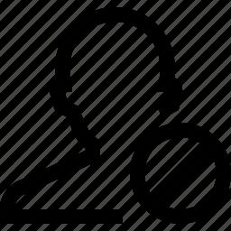 avatar, ban, decline, male, man, no, silhouette icon