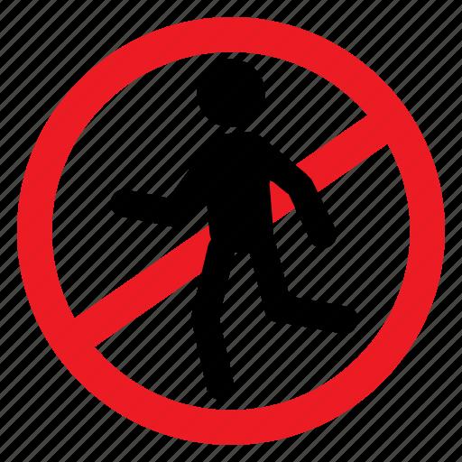 ban, enter, pedestrian, sign, symbols, walk, warning icon