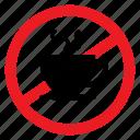 ban, beverage, coffee, drink, no, notice, sign icon