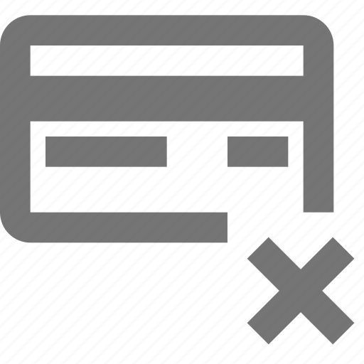 banking, cancel, credit card, material, payment, remove, shopping icon