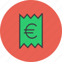bill, euro, invoice, price, receipt, statement, trade icon