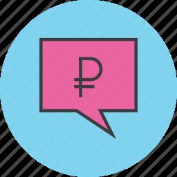 alert message, communication, mobile banking, notification, ruble, speech bubble, transaction details icon