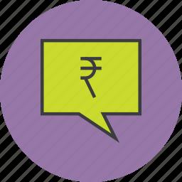 alert message, communication, mobile banking, notification, rupee, speech bubble, transaction details icon
