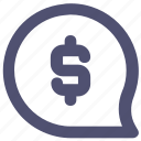 bubble, chat, dollar, message, money icon