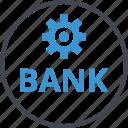 bank, banking, business, options, setup icon