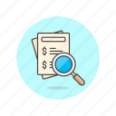 bill, business, document, finance, inspect, money, search, verify icon