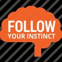 brain, business, decision, instinct, trust, way icon