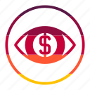 cash, coin, currency, eye, finance, money icon
