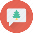 chat bubble, chatting, christmas chat, message, tree icon