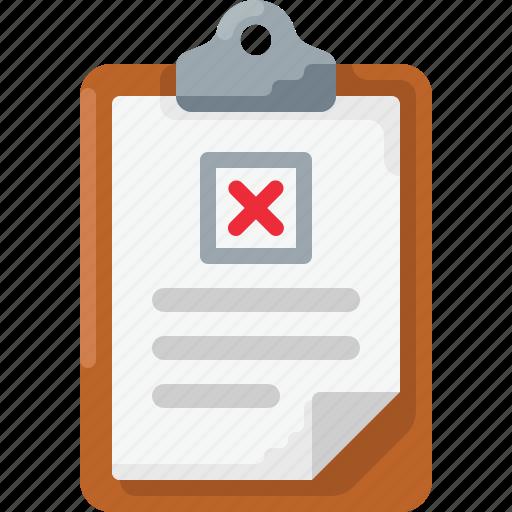checklist, clipboard, cross, error, fail, reject, survey icon