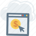business, cloud, income, money, online, pay, per icon