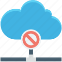 block, cloud computing, error, error sign, warning icon