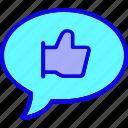 bubble, chat, comment, communication, favorite, like, thumb