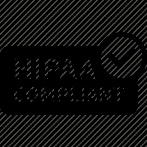 compliance, compliant, health, hipaa, hippa, information, privacy icon
