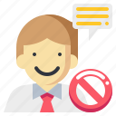 businessman, human, man, message, stop, talking icon
