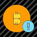 bitcoin, blockchain, cryptocurrency, danger, digital money, error, warning icon