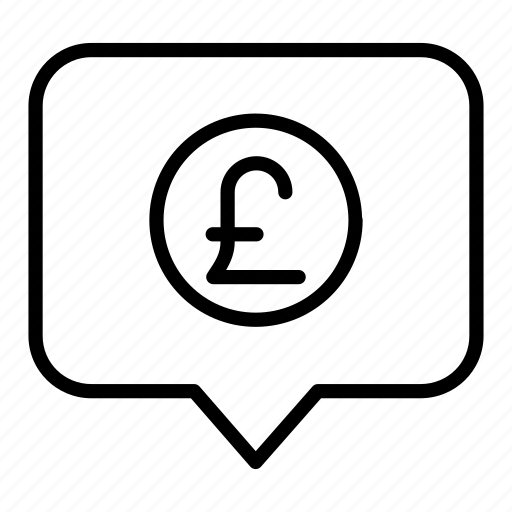chat, currency, ecommerce, finance, money, pound, united kingdom icon