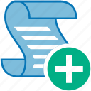 add, document, file, files, law, new, page, paper, plus, roll, script, scroll, writing icon