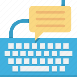 chat bubble, computer hardware, computer keyboard, input device, keyboard icon