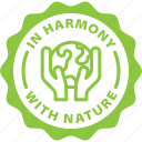 harmony with nature, earth, ecology, eco, sustainable, label, green icon