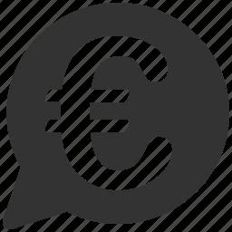 bubble, comment, communication, euro, european, idea, talk icon