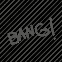 bang, explosion, noisy icon