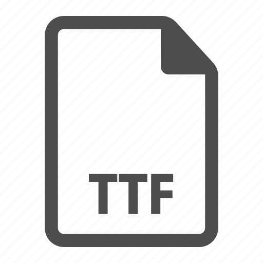 document, extension, file, file format, format, ttf icon