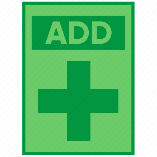 action, add, document, file, paper, plus, sign icon