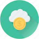 dollar cloud, online business, online money, online work, web business icon