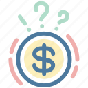 ask, banking, bill, mark, money, paper, question icon