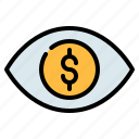 dollar, eye, finance, look, money, view, vision