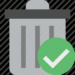 delete, garbage, ok, remove, trash icon