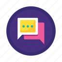 chat, communication, engagement, message, messaging, social, text icon