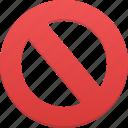 ban, cancel, stop, remove, no