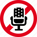 forbidden, mic, microphone, prohibited, recording, voice icon