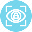 eye, eye lock, lock, password, scan, security, view icon