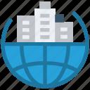 buildings, city, global business, international business, multinational business, world