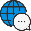 bubble, chat, earth, globe, message, world icon