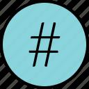 dial, hashtag, menu, nav, navigation, pound icon