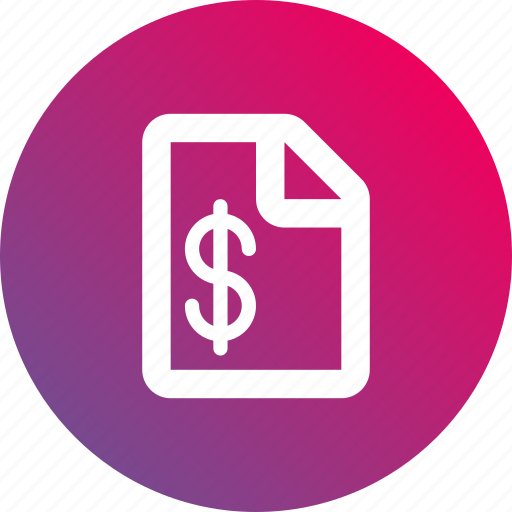 document, dollar sign, gradient, money, paper, report icon