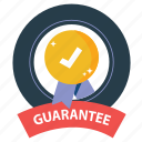 warranty, emblem, prize, satisfaction, badge, best, guarantee icon