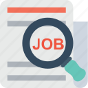 career, job, magnifier, searching, vacant icon