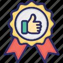 award, badge, good, medal, reward
