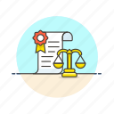 certificate, document, exam, judge, justice, law, legal, scale icon