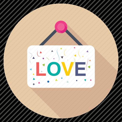 affection, love frame, love hanging board, love signage, love signboard, love symbol, valentine day icon
