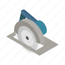 blade, circular, equipment, isometric, saw, sharp, tool icon